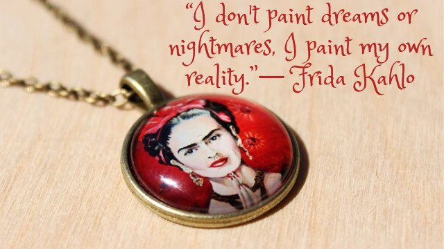 25 Frida Kahlo Quotes - frida khalo Quotes for Strength and Inspiration