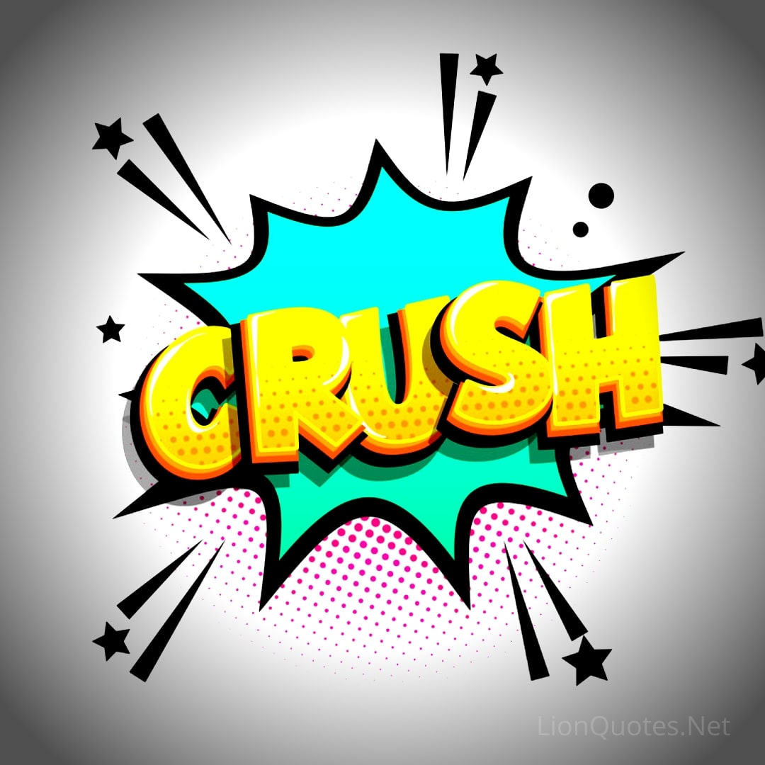 Crush Meaning in Hindi - Meaning of Crush in Hindi