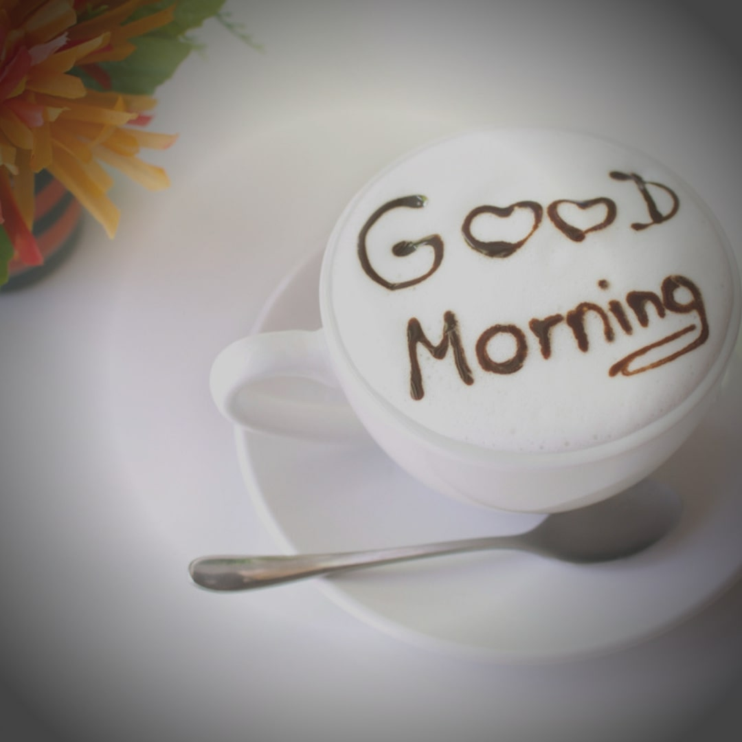 Good Morning Image With Coffee - Good Morning Quotes
