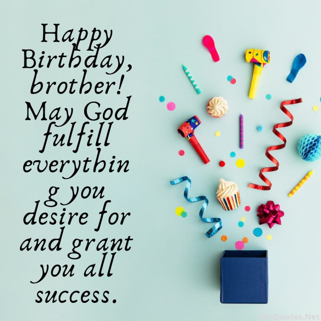 Quotes For Brother Birthday
